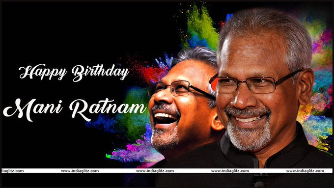 Happy Birthday Mani ratnam sir