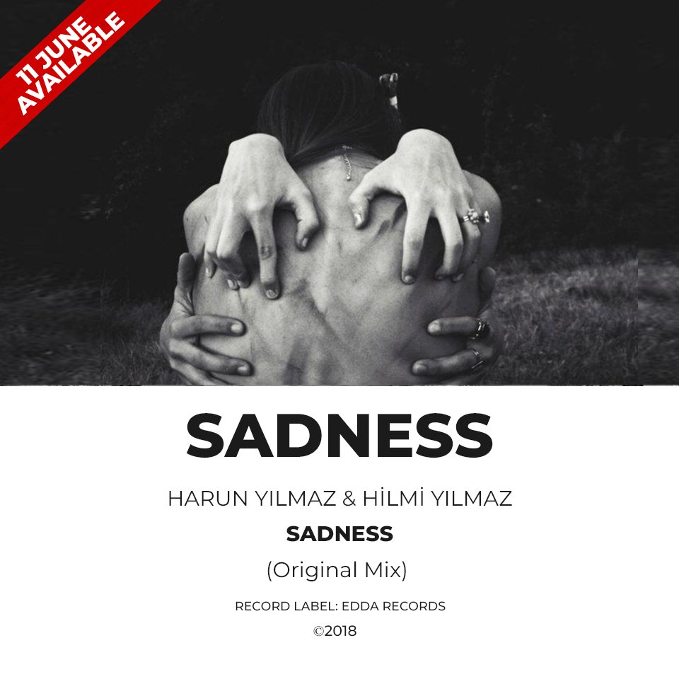 Harun YILMAZ & Hilmi YILMAZ - Sadness (Radio Mix) 11 JUNE AVAILABLE ! #musically #musician #singer #singing #talentedmusicians #music #classical #guitar #fit #instafood #instasize #flowers #iphonesia #tweetgram #design #instafollow #my #electronic #dance #music