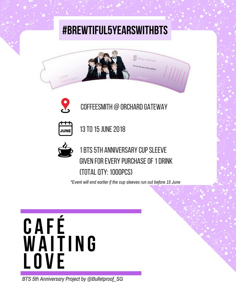 Bts Sg On Twitter Cafe Waiting Love To Celebrate Bts 5th Anniversary We Have Prepared A Cup Sleeve Event Grab A Drink At Coffeesmith From 13 June 1pm To