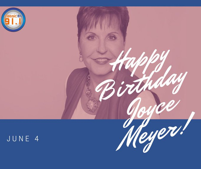 Happy birthday to Joyce Meyer; Charismatic Christian author and speaker and president of Joyce Meyer Ministries.