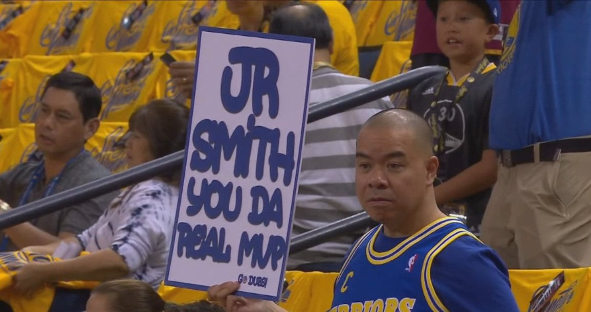 """... Game 2 that read  """"J.R. Smith you da real MVP."""" Fans also chanted"""