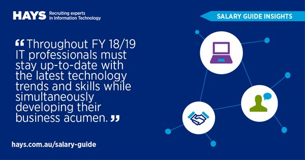 "Hays Australia on Twitter: ""Discover the latest information technology  salary insights from our recently released FY 18/19 Hays Salary Guide:  https://t.co/nBdbjAW857… https://t.co/ZNXx26k1Ef"""