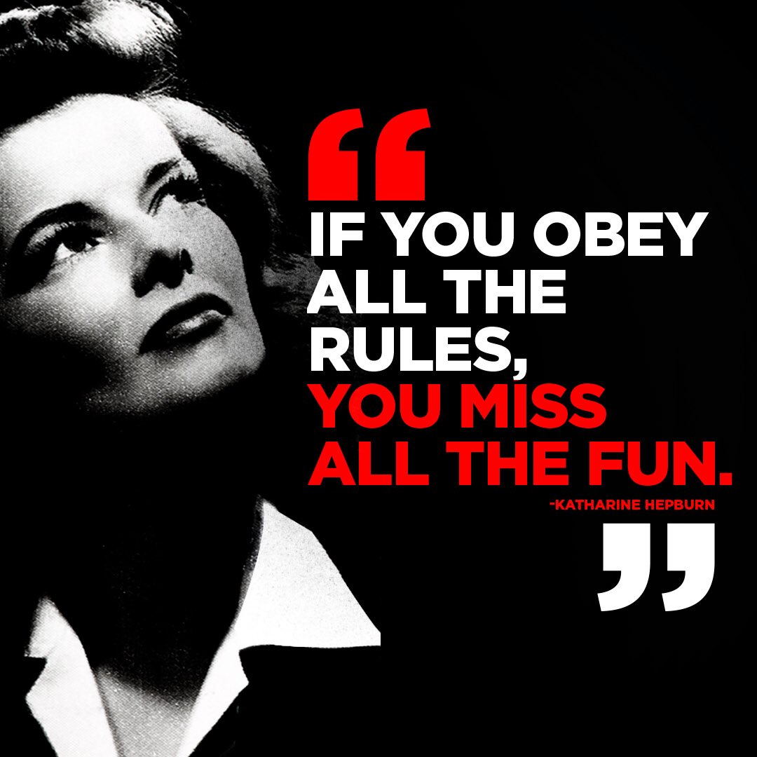 """""""If you obey all the rules, you miss all the fun."""" -Katharine Hepburn #motivationmonday #morningmotivation"""