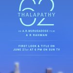 #Thalapathy62FirstLookon21st Twitter Photo