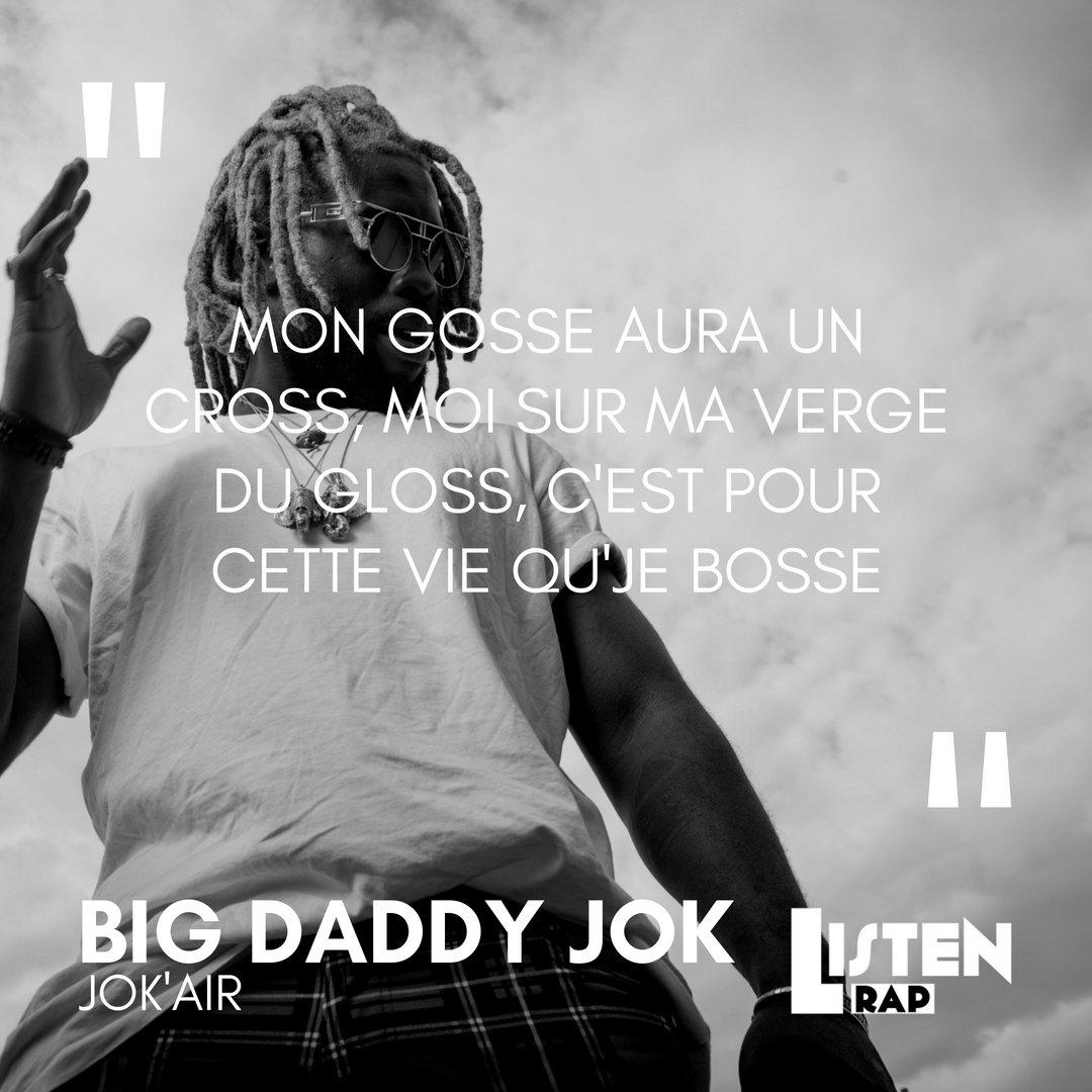Listenrap On Twitter Mais Quel Flow Jok Daddy Rap