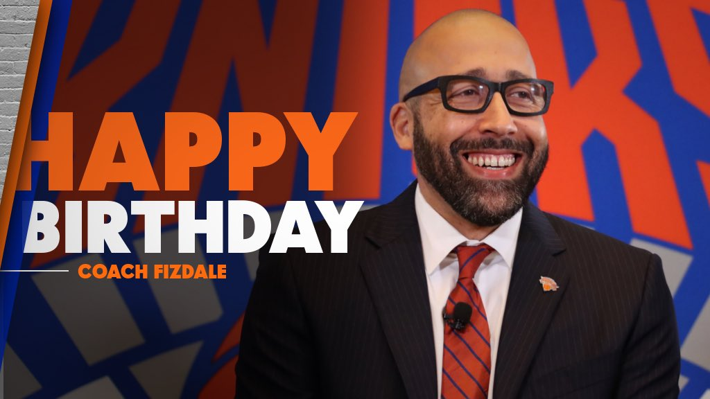 RT to wish Coach Fizdale a Happy Birthday! 🙌🎉🎁🎂