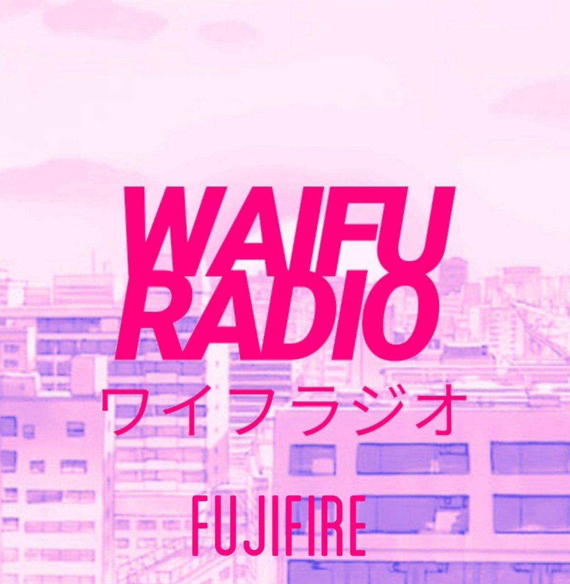 Fujifire Di Twitter Upcoming Album Waifu Radio Will Be Released On June 20th On Soundcloud And Bandcamp Coming Soon On Cassette Futurefunk Vaporwave Kawaii Anime Waifu Aesthetic Japan Funk