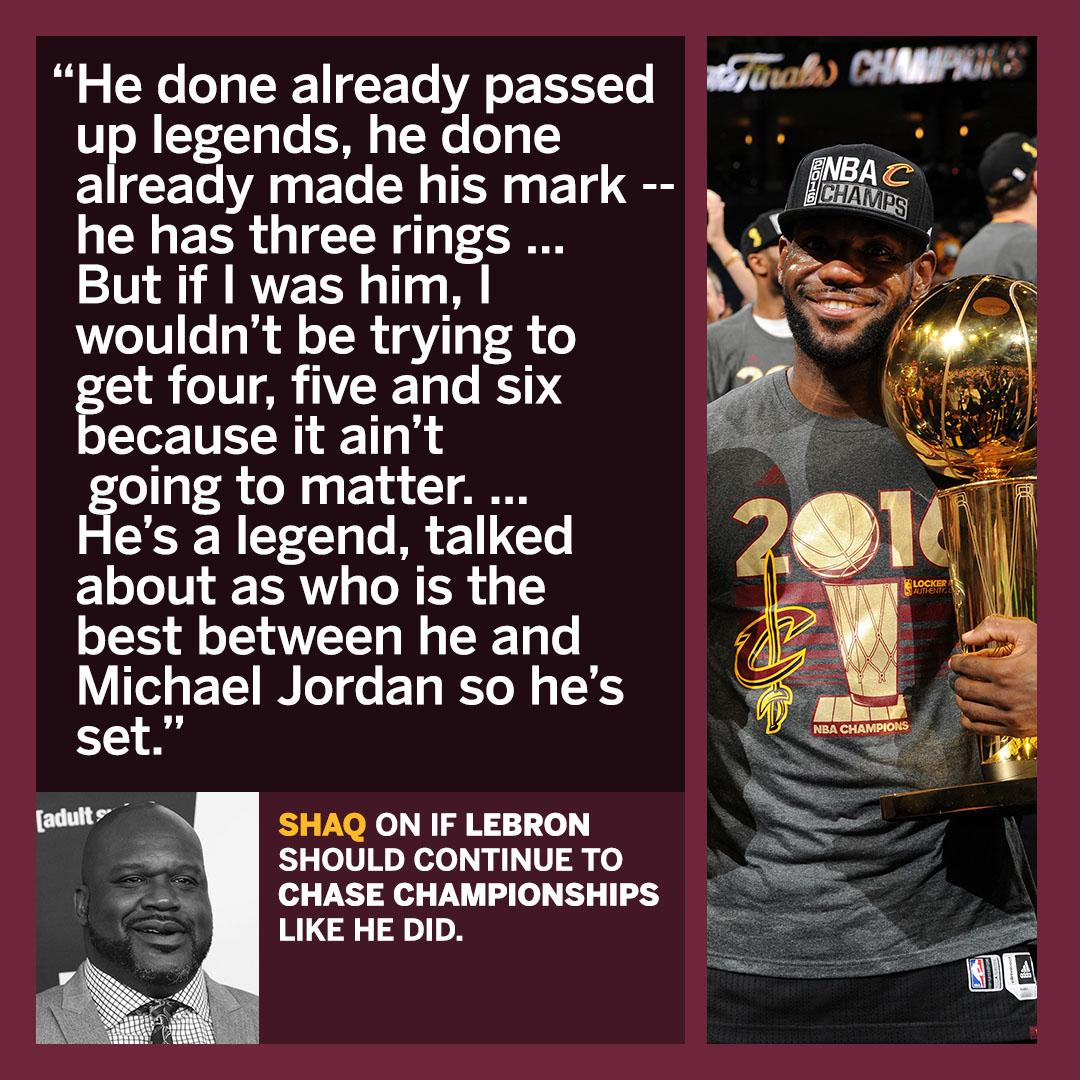 .@SHAQ believes @KingJames doesn't need another ring to cement his legacy.