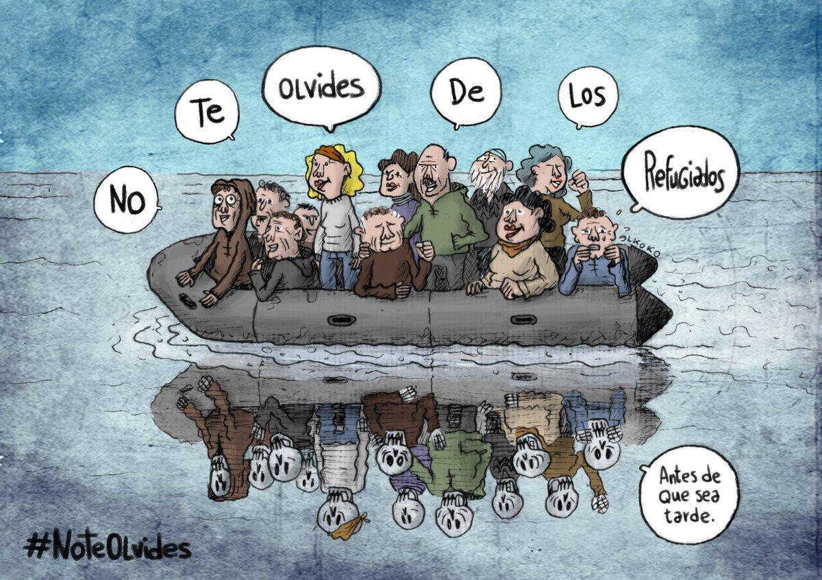 #NoTeOlvides de las personas refugiadas antes de que sea demasiado tarde Viñeta: @Elkokoparrilla