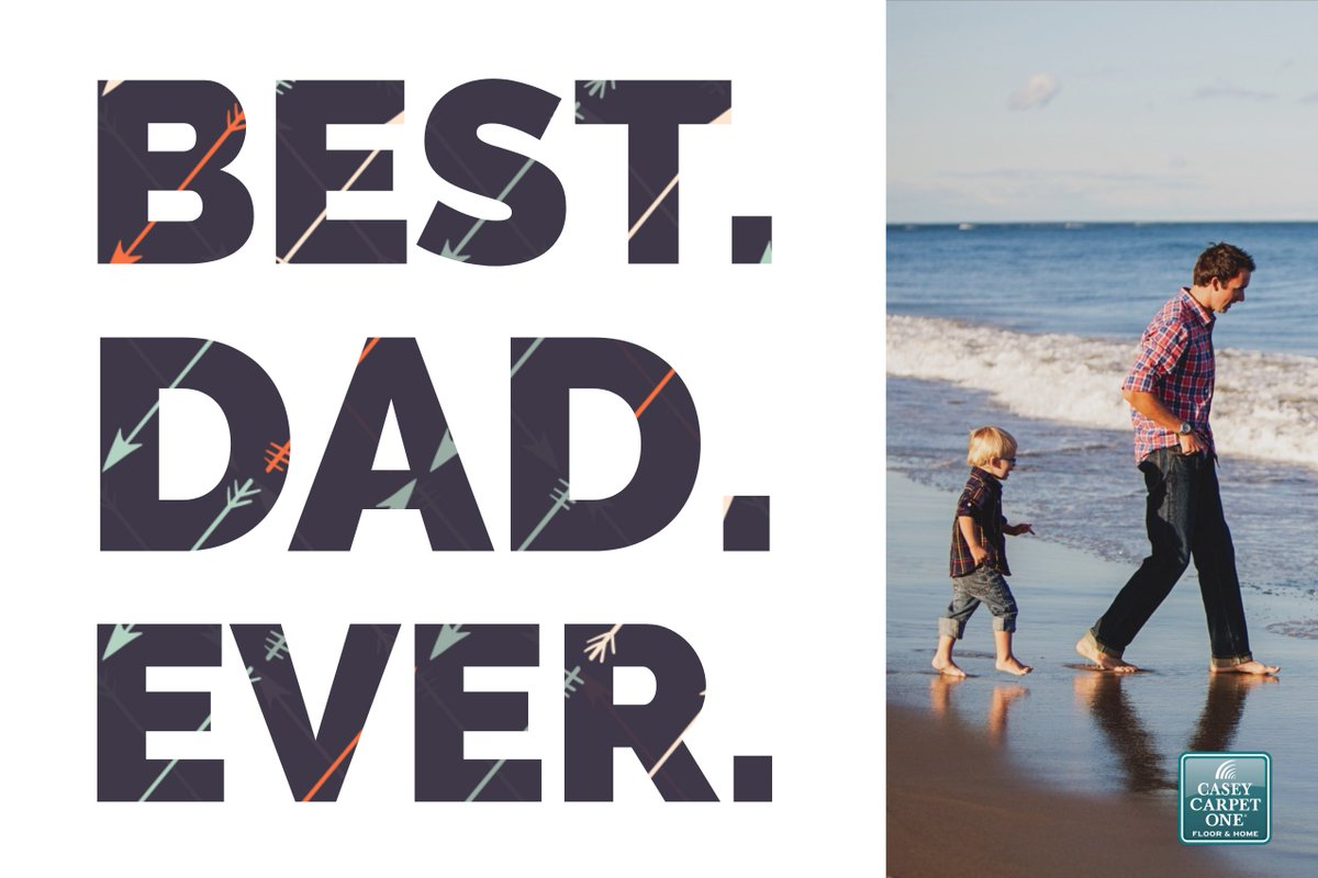 Casey Carpet One On Twitter Happy Father S Day From