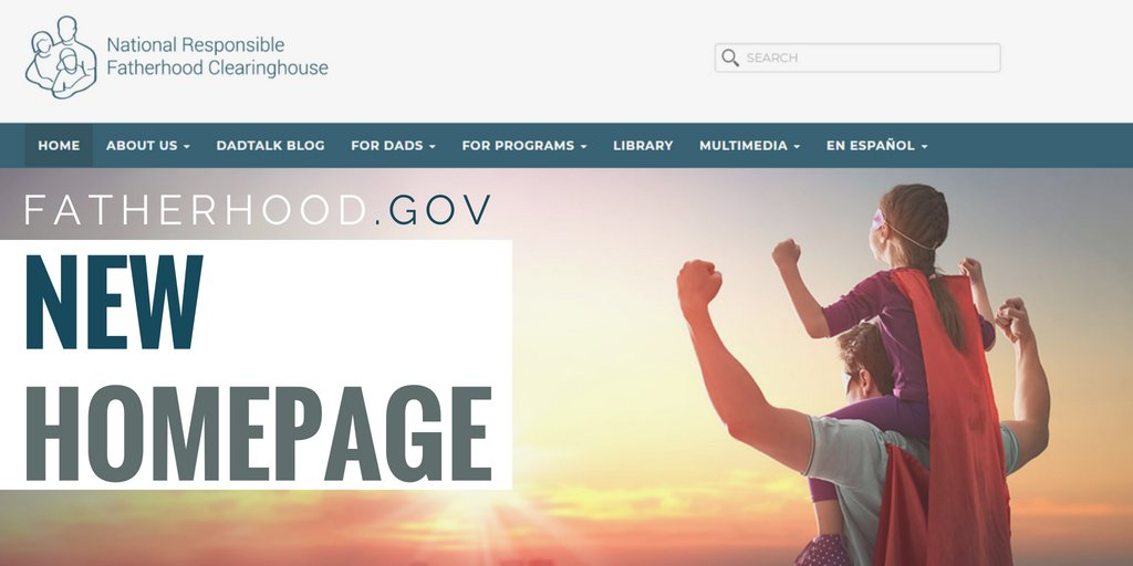 Check out our NEW Hompage. Visit fatherhood.gov. #MakeaMoment #Fatherhood #FathersDay #fathersday2018