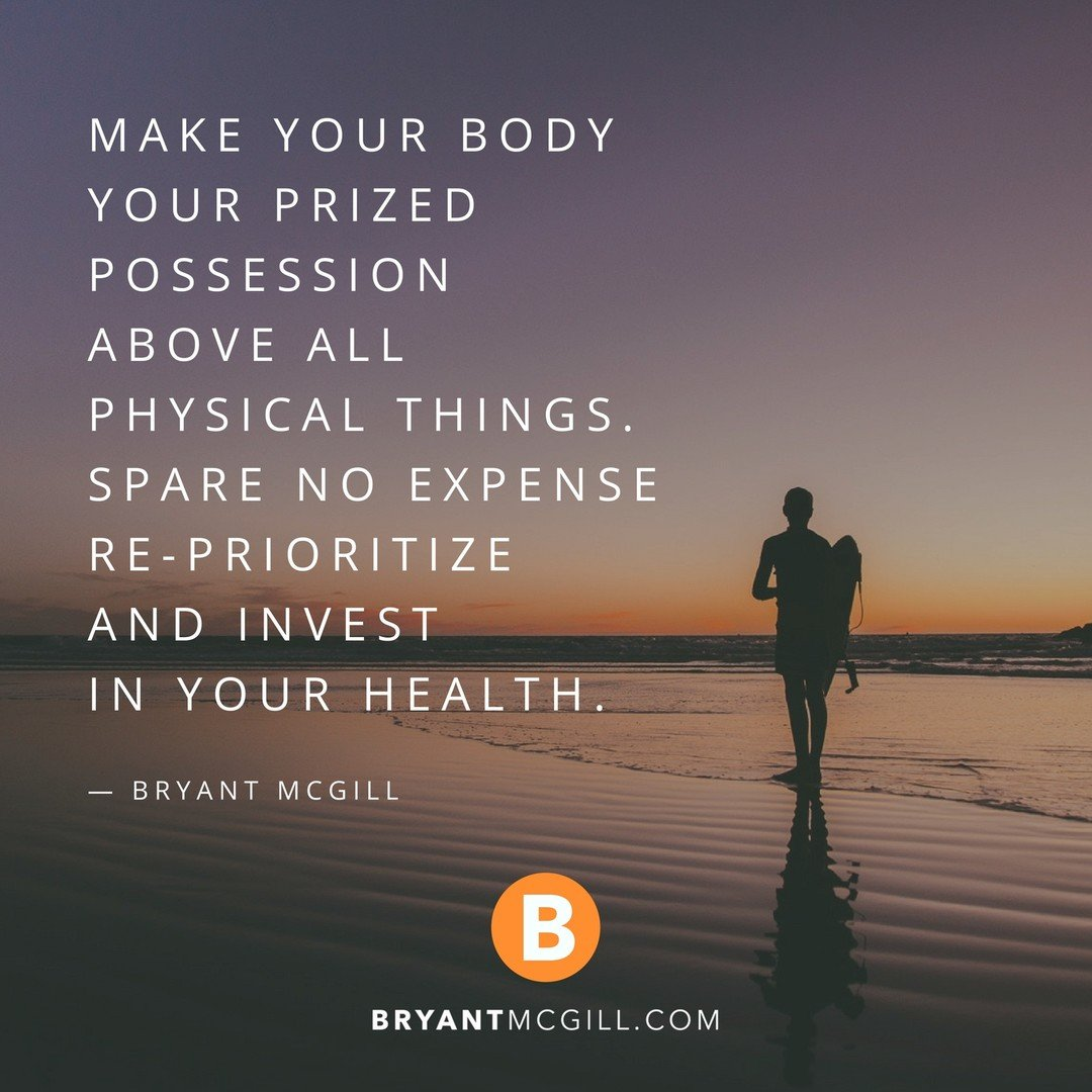 """Bryant McGill on Twitter: """"Make your body your prized possession ..."""
