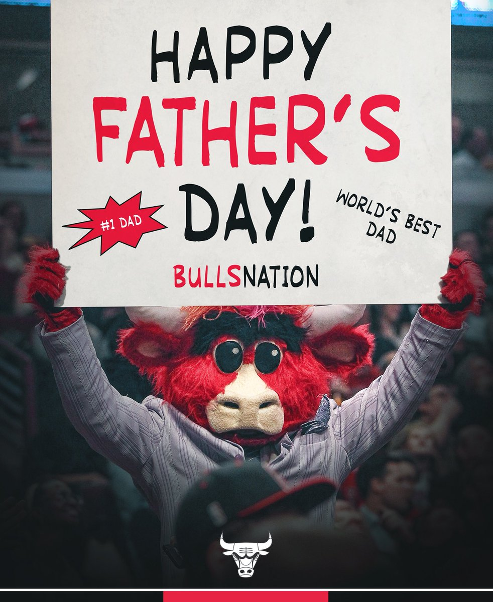 Happy Father's Day, #BullsNation!