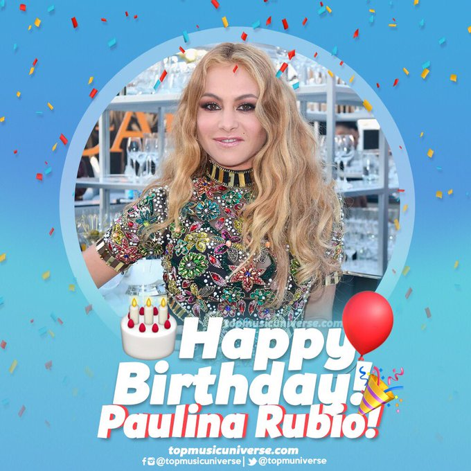Happy Birthday to Latin Pop Star Paulina Rubio, the most international Mexican singer of all time.
