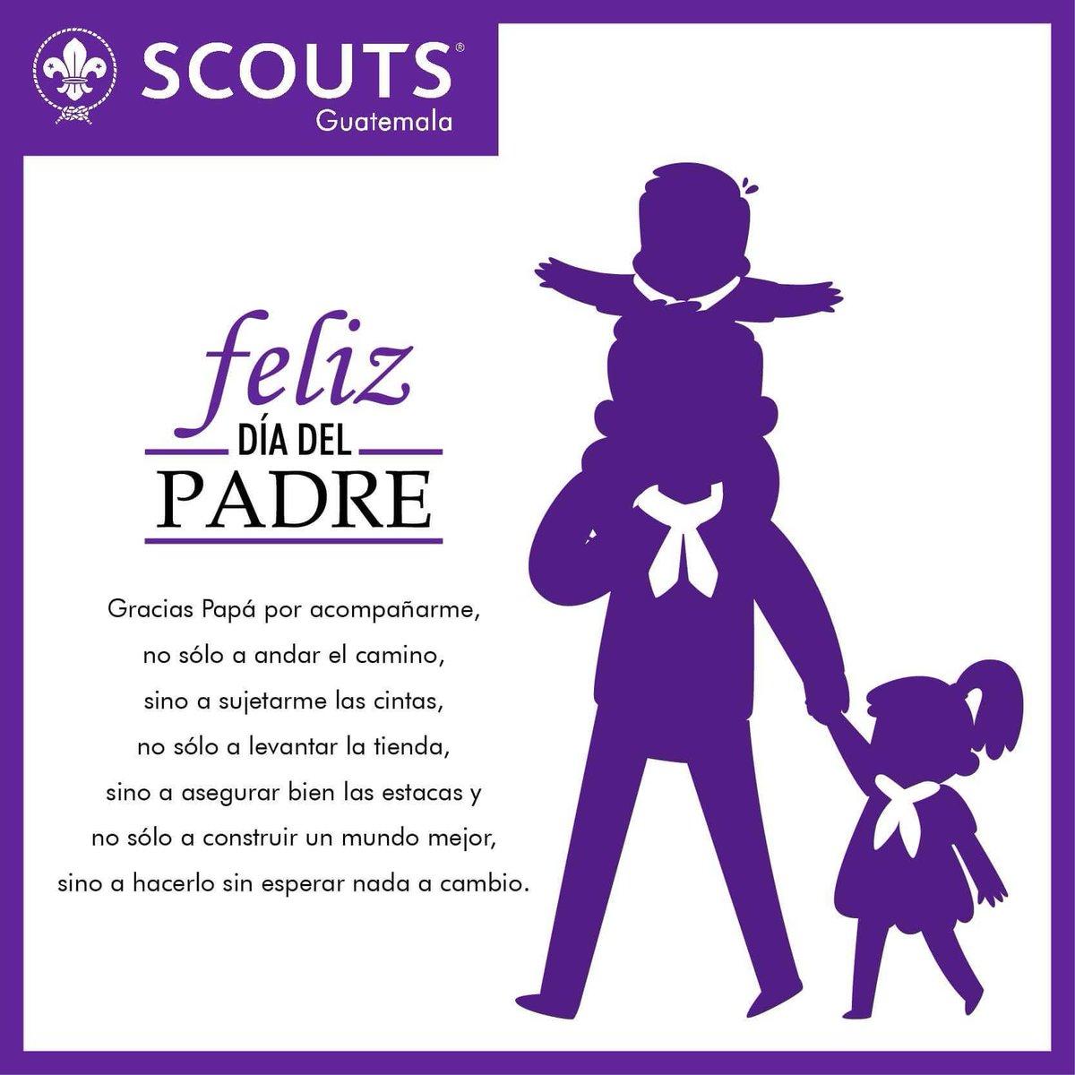 Scouts Guatemala On Twitter Felíz Día Del Padre A Todos Los