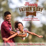 A son's first hero, a daughter's first love. #HappyFathersDay from Delta Sigma Theta Sorority, Inc.!
