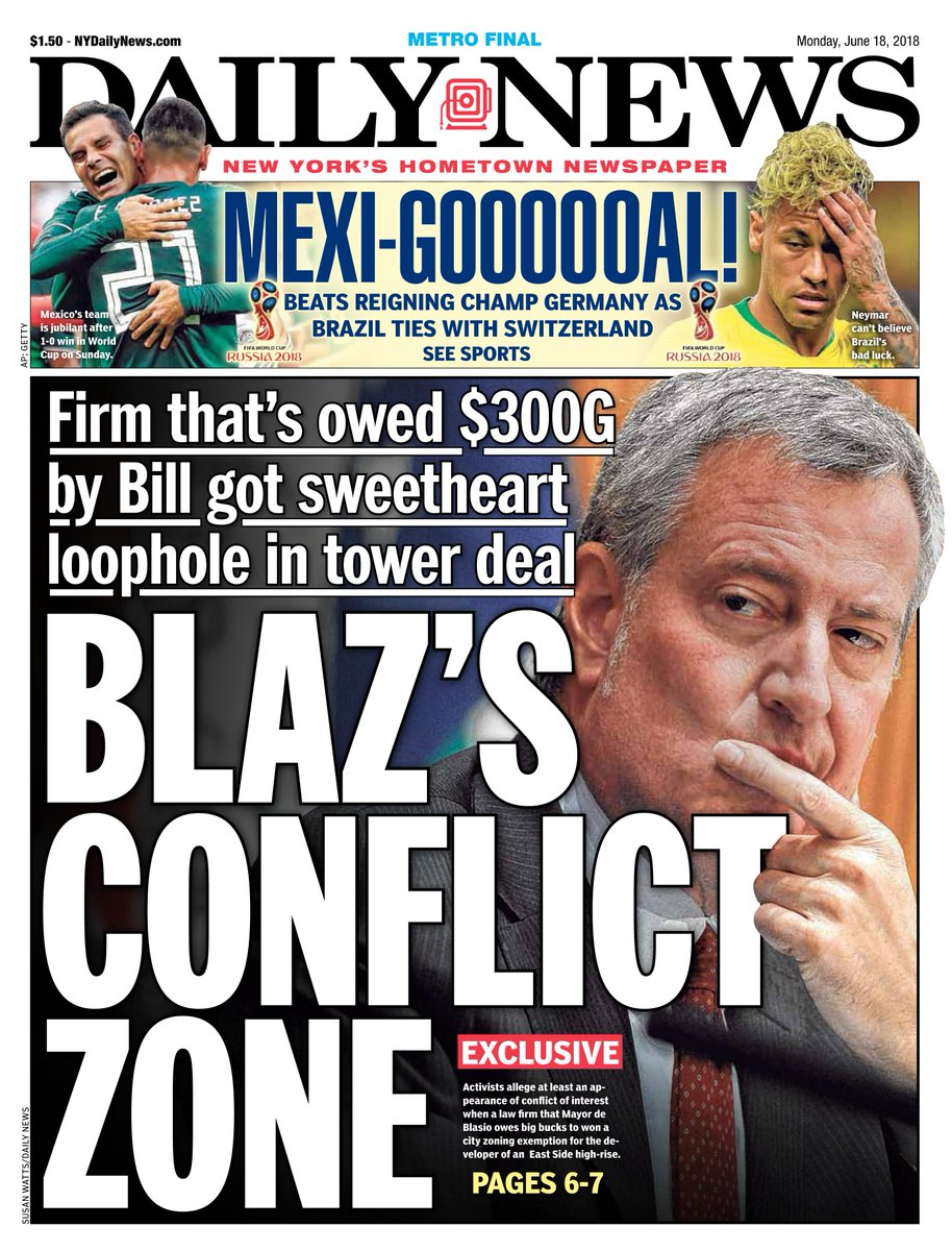 Monday's front page: BLAZ'S CONFLICT ZONE Firm owed $300G by Bill got sweetheart loophole in tower development deal https://t.co/KKqP5RjvON