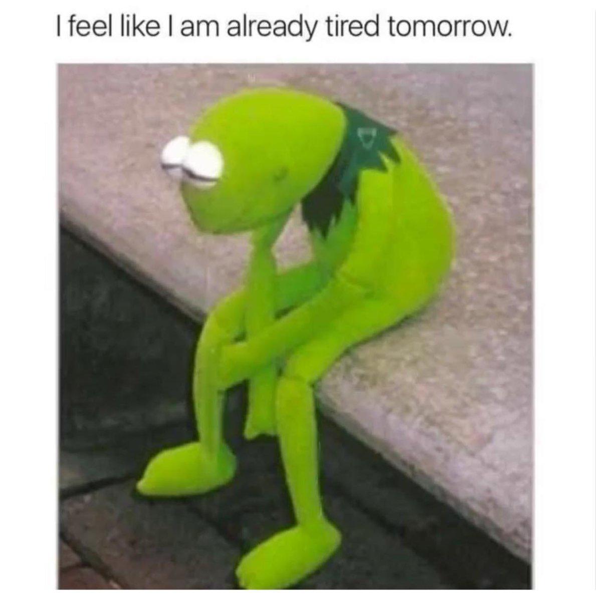 Definitely tired tomorrow