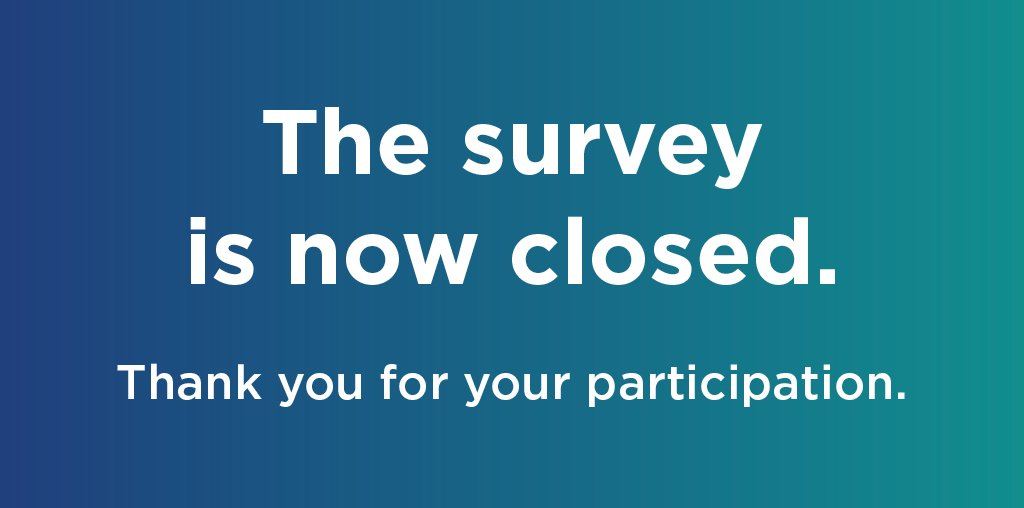 Image result for survey now closed
