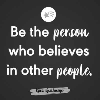 New Post: Be the Person who Believes in Other People karaknollmeyer.com/2018/06/06/bel…