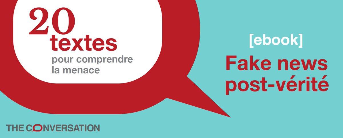 À l'occasion de l'examen de la loi sur les #fakenews  , @FR_Conversation publie une sélection de ses meilleurs articles  sous la forme d'un #ebook. En partenariat avec @Univ_Lorraine et @Crem_UL et piloté par @ArnauddMercier   Téléchargement gratuit ici : https://t.co/pkVf0UhNvg