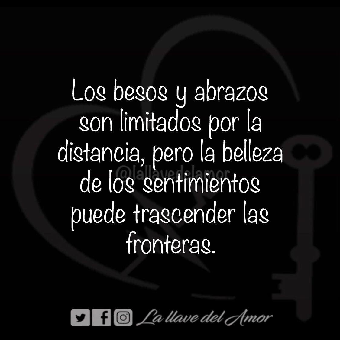 La Llave Del Amor On Twitter Los Besos Y Abrazos Son Limitados Por