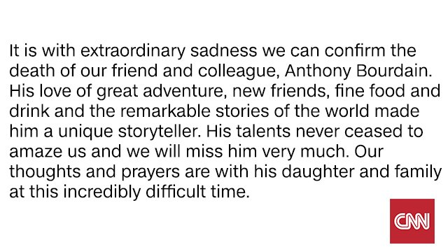 CNN statement regarding the death of our friend and colleague, Anthony Bourdain: