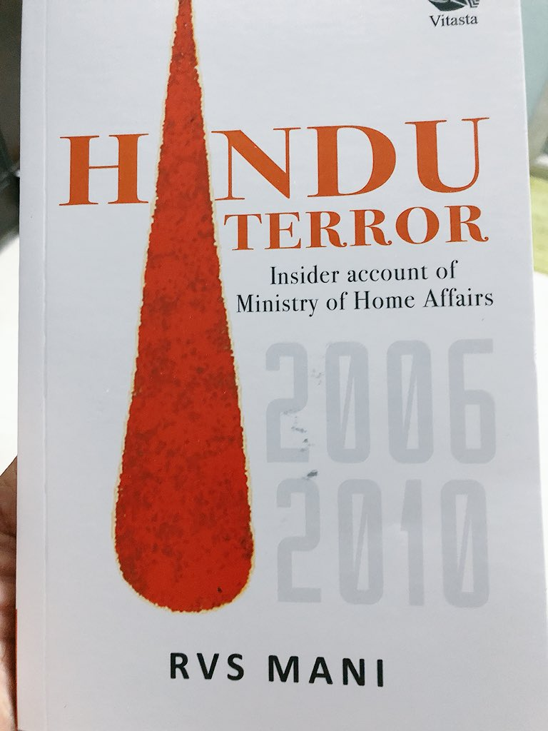 Amit Thadhani On Twitter Nowreading Hindu Terror Insider Account Of Ministry Of Home Affairs 2006 2010 By Rvs Mani Mustread