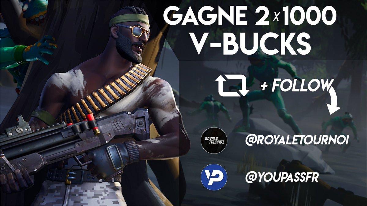 #CONCOURS Fortnite Gagne 2x1000 V-BUCKS😍 (2 gagnants) Pour participer : ↪️Suivre @RoyaleTournoi et @YouPassFR ↪️Retweeter le post ↪️Mentionne un(e) ami(e) ! Tirage 18/06 🍀