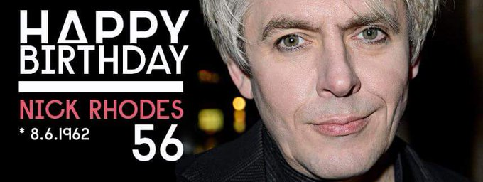 Happy Birthday dear Nick Rhodes from