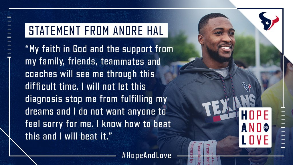 Houston Texans S Andre Hal has been diagnosed with Hodgkin's Lymphoma.  #HopeAndLove   Full press release: https://t.co/k6oO4jVHqQ