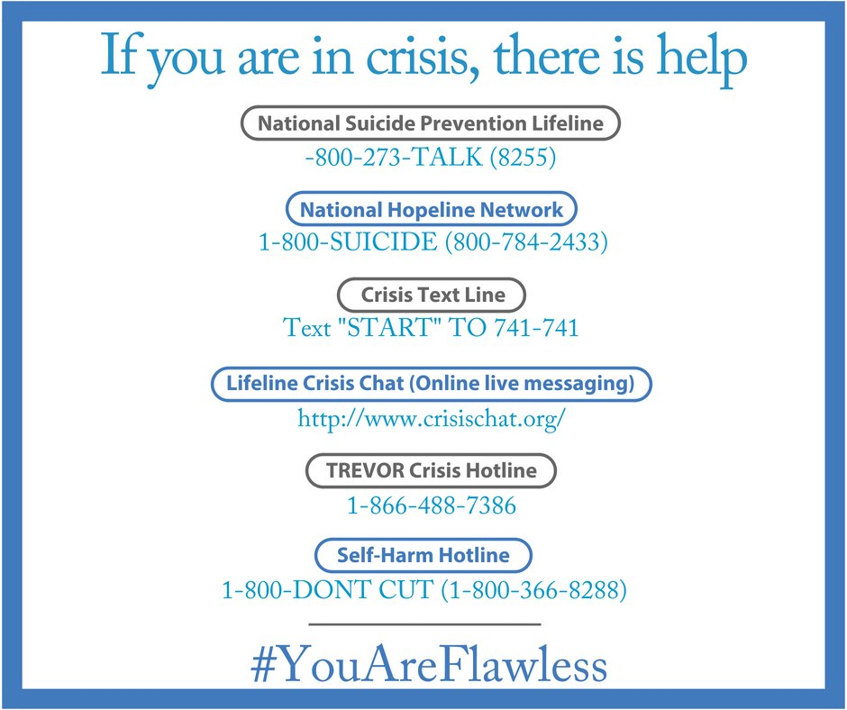 There is hope. There is help. You are worthy. #YouAreFlawless 💙 Please contact if you or anyone you know is in crisis and needs immediate help. 👇