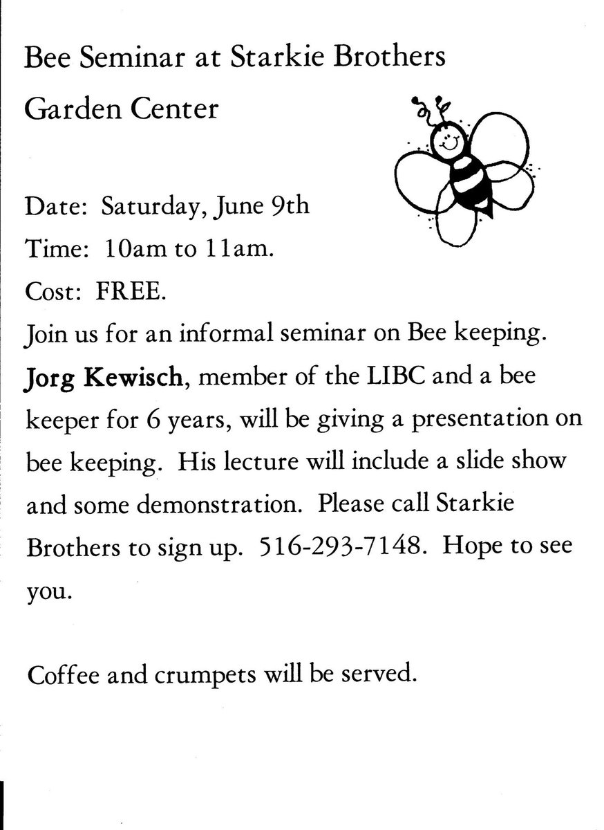 ... Saturday, June 9th 10am At Starkie Brothers 721 Main St Farmingdale, NY  11735 Https://starkiebrosgardencenter.com . #Honey #Bees #Honeybees  #Pollinators ...