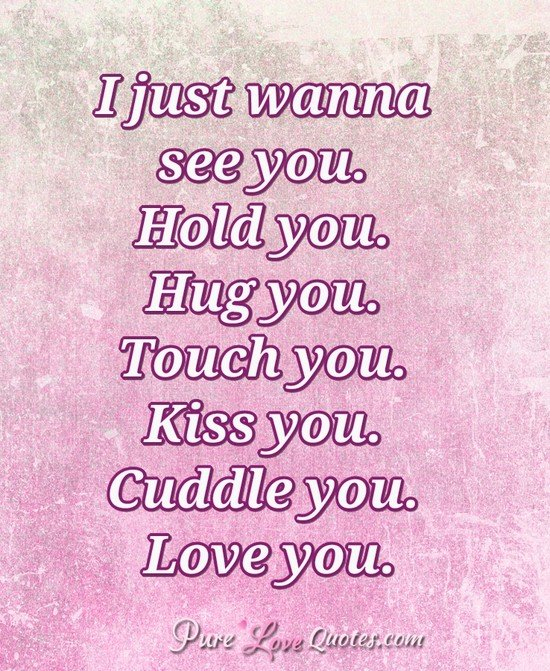 "I Want To Cuddle With You Quotes: Pure Love Quotes On Twitter: ""I Just Wanna See You. Hold"