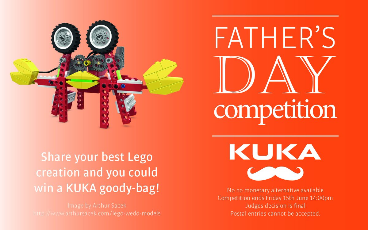 ...  Fathersday2018  KUKA want to challenge you to build the best  Lego  model! Send us your picture to win a KUKA goody bag  Competition   Engineering  YoE ... fe3eb0f4c6