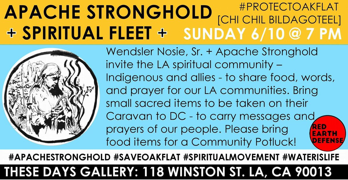 Apache Stronghold gathering in LA tonight June 10 at 7pm