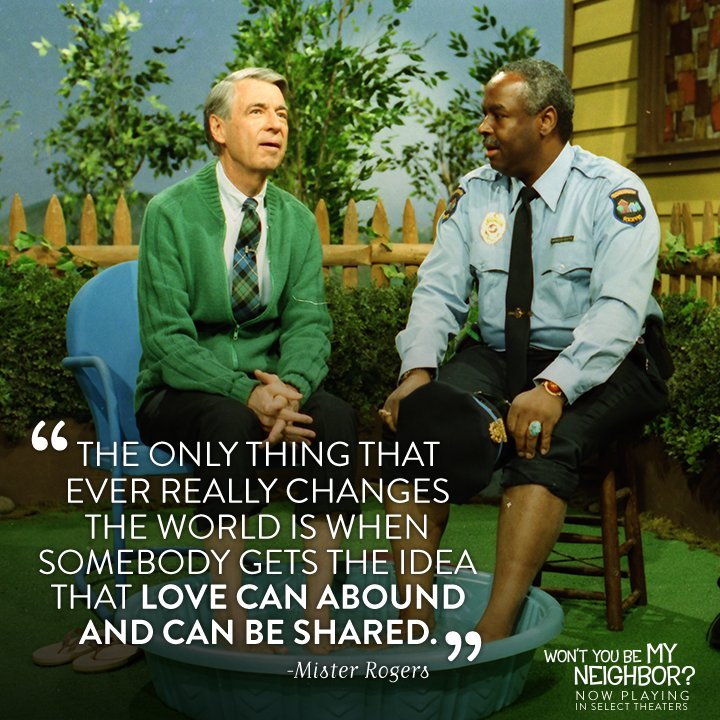 Love and kindness can change the world. #MrRogersMovie