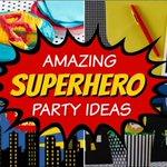 Best Superhero Birthday Party Ideas https://t.co/nNTx36LCZ5