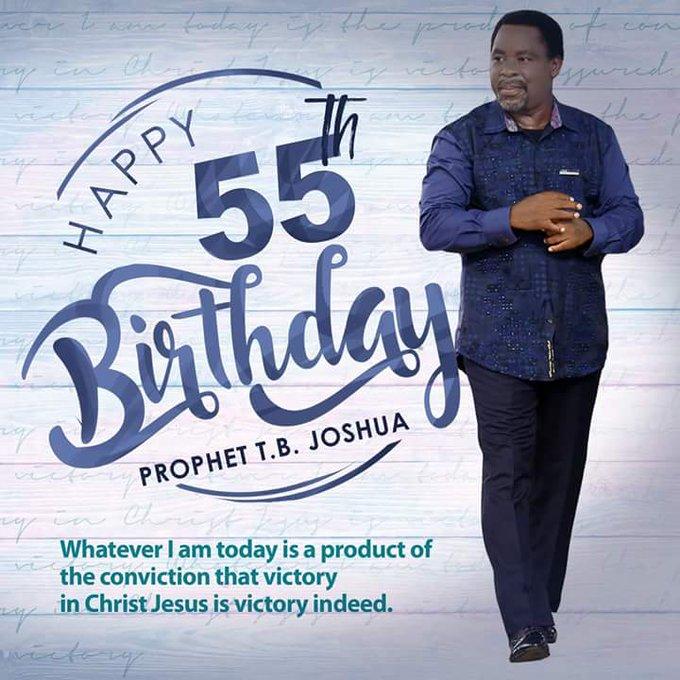 Happy Birthday prophet T. B. Joshua...
