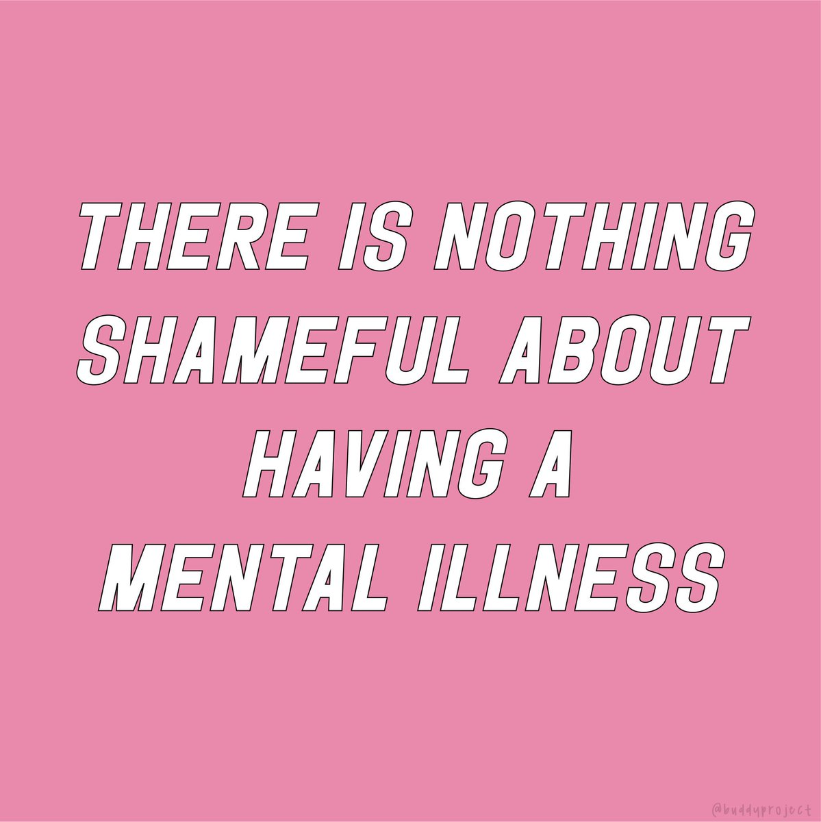 There is nothing shameful about your mental health.