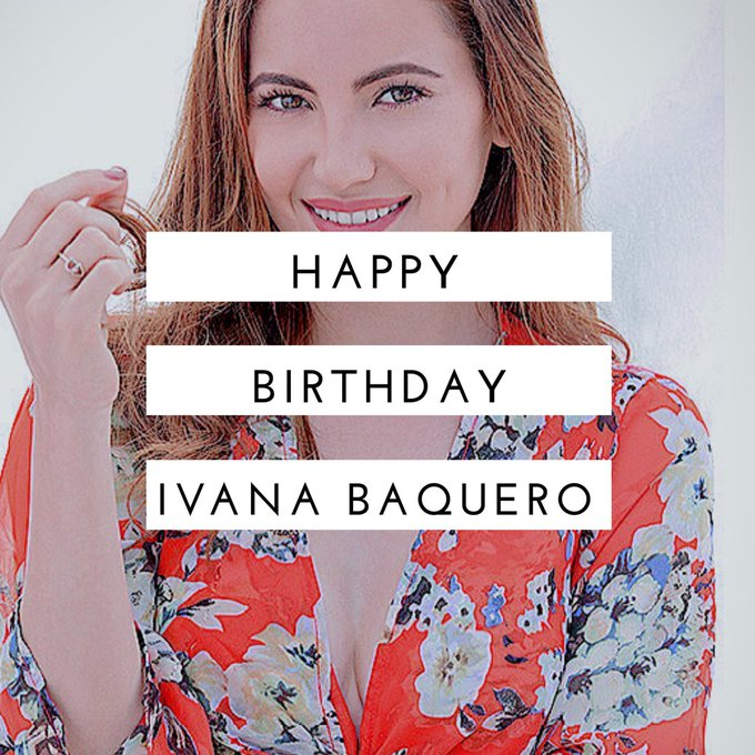 Happy birthday to our beloved Ivana Baquero
