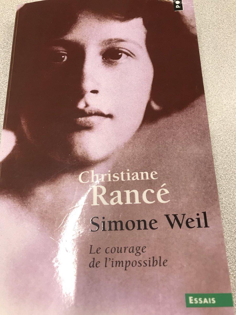 SIMONE WEIL LE COURAGE DE LIMPOSSIBLE