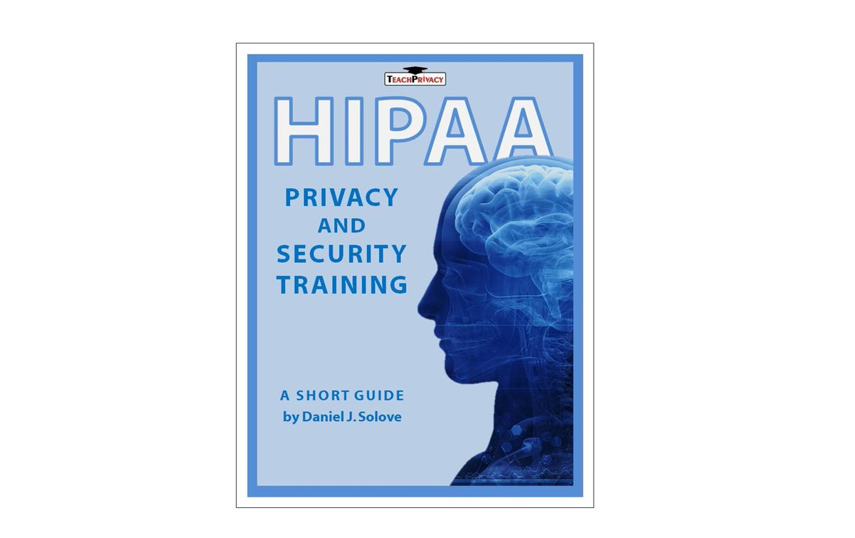 Teachprivacy On Twitter Hipaa Training Guide Prof Danielsolove