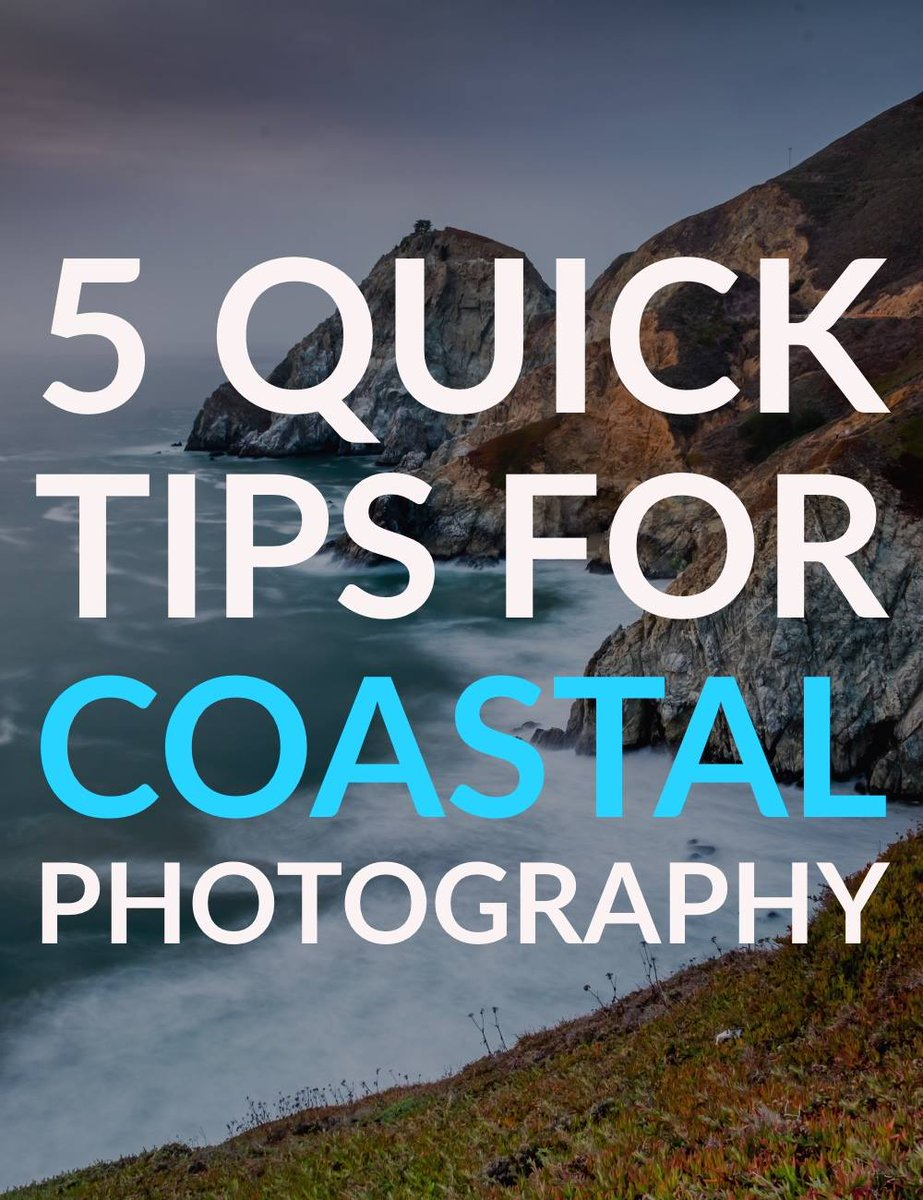 Digital Photography School Dps On Twitter 5 Tips For Coastal Photography Https T Co 33lmu6aypu