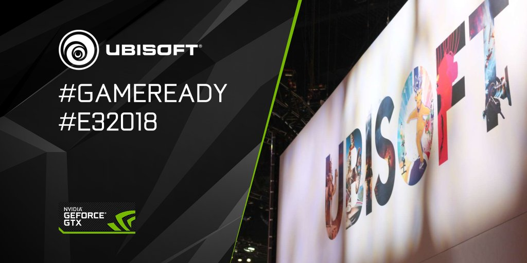 The Ubisoft conference is about to begin! What are you wanting to see? Tune-in here ➡️ nvda.ws/2sKczoy and chat with #GameReady #E32018 for a chance to win prizes! 💬