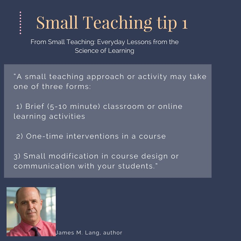 """Small Teaching """"enables every type of educator in all disciplines to energize and boost student understanding by introducing small activities that require minimal preparation and grading."""" Tips from @JamesOnCourse"""