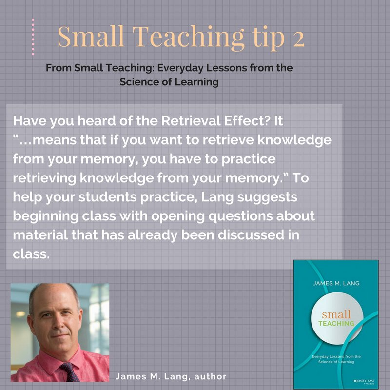 Small teaching Tip 2: using the Retrieval Effect in your classroom. @JamesOnCourse