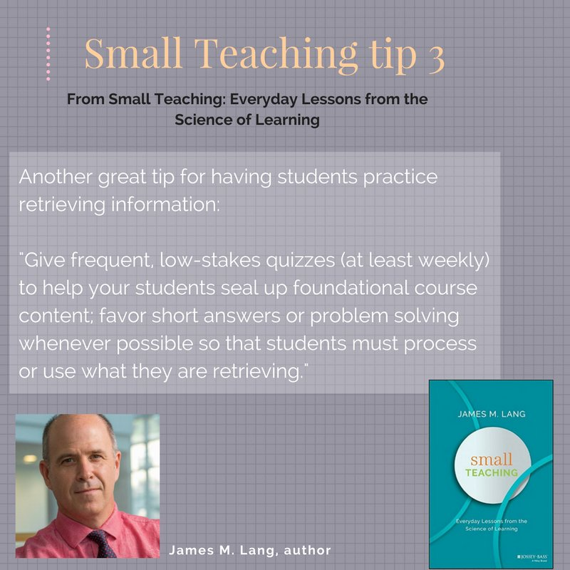 Small Teaching tip 3: Practice the Retrieval Effect often. @JamesOnCourse