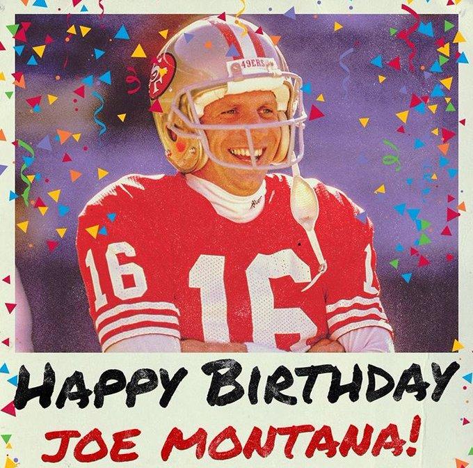 Happy Birthday, Joe Montana!
