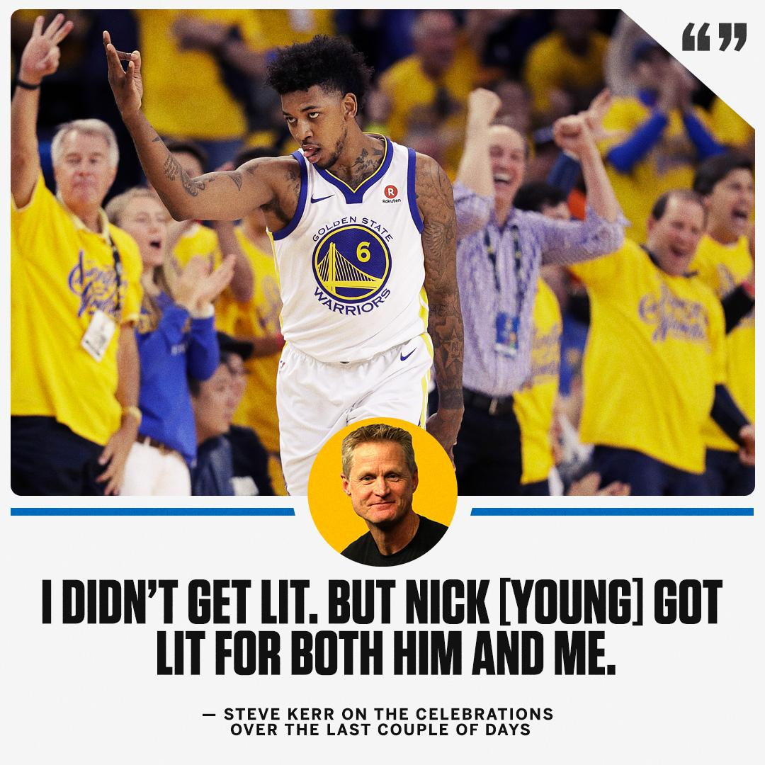 Steve Kerr confirms @NickSwagyPYoung is living his best life.